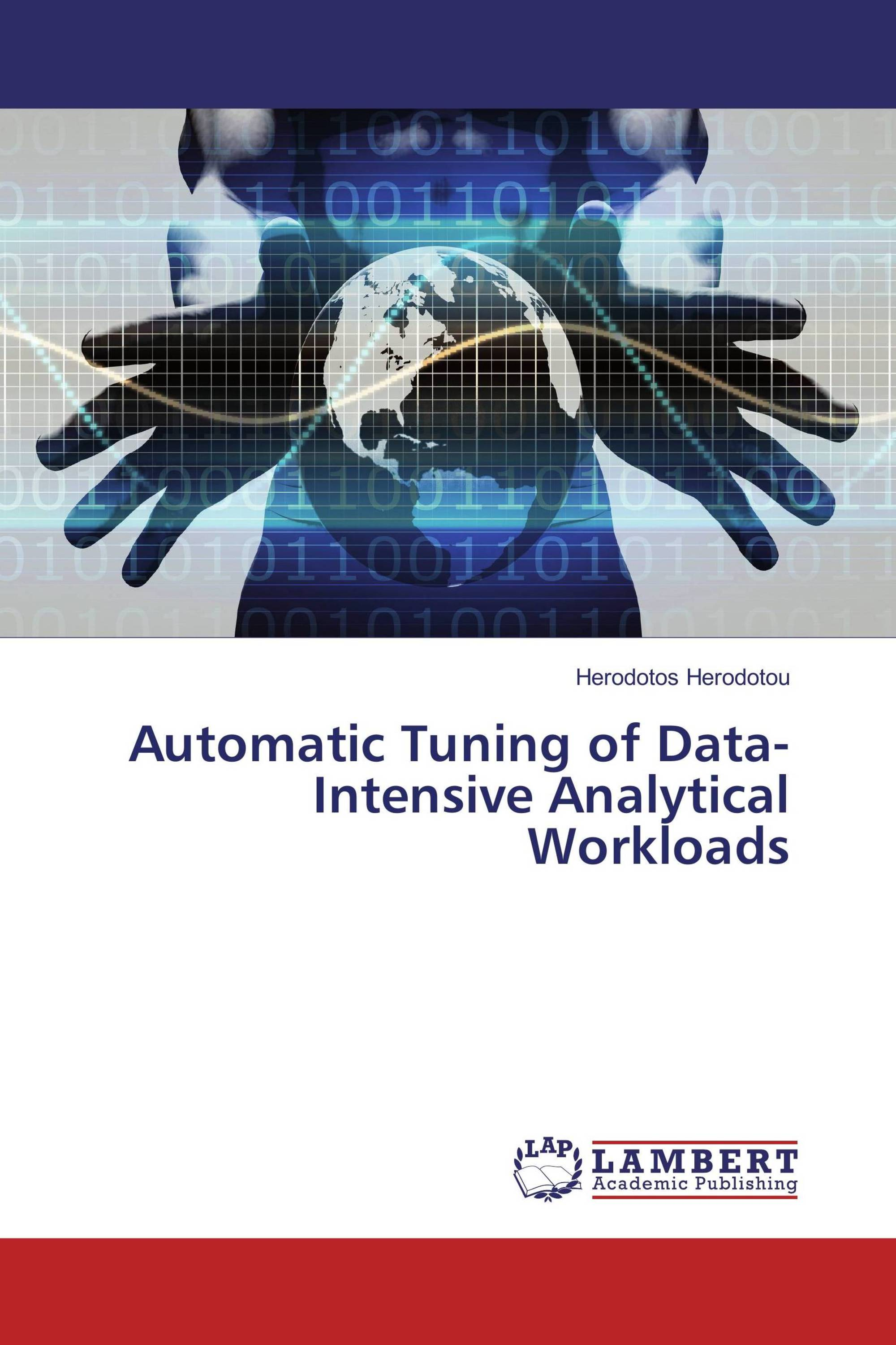 Automatic Tuning of Data-Intensive Analytical Workloads