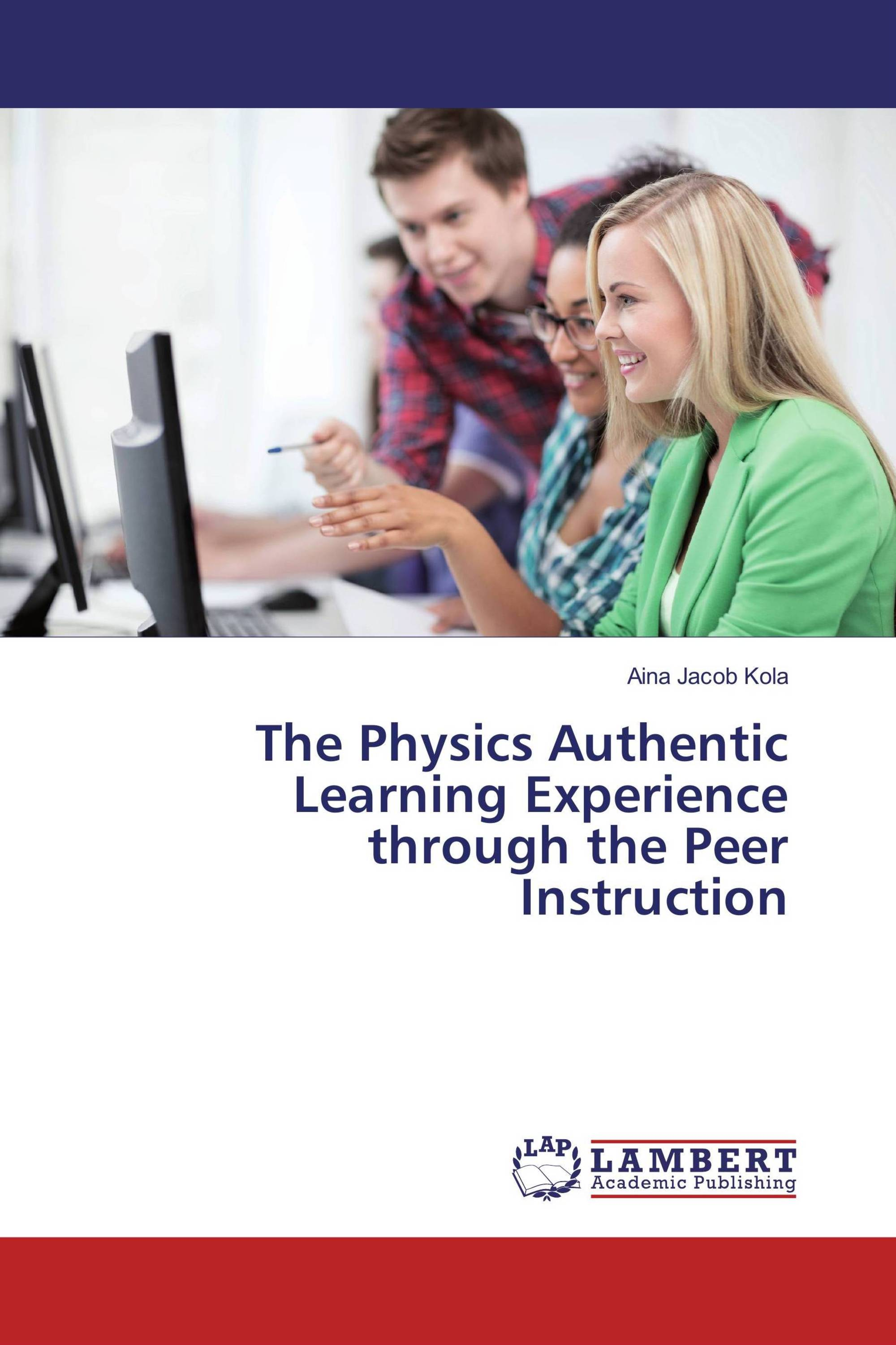 The Physics Authentic Learning Experience Through The Peer
