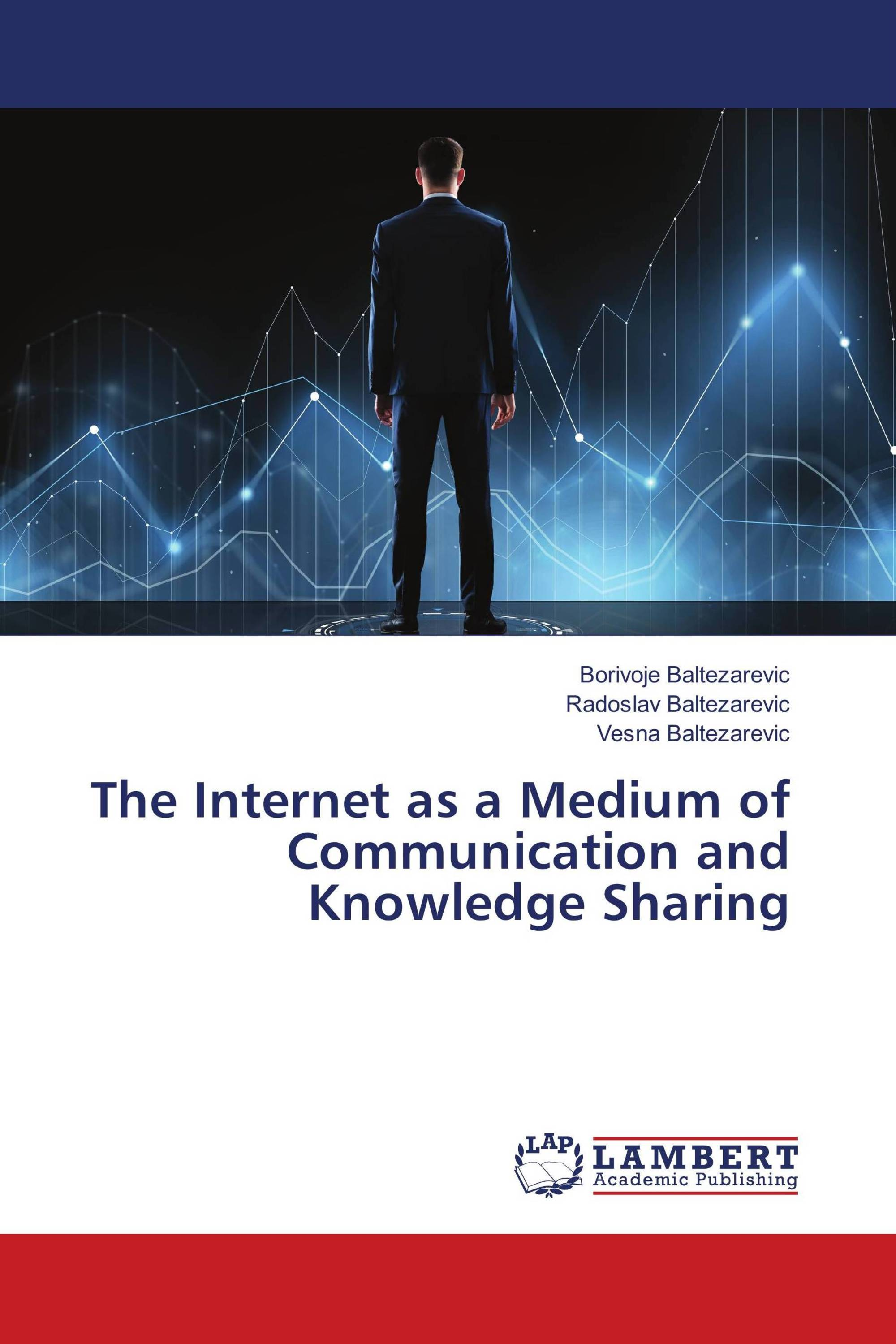 The Internet as a Medium of Communication and Knowledge