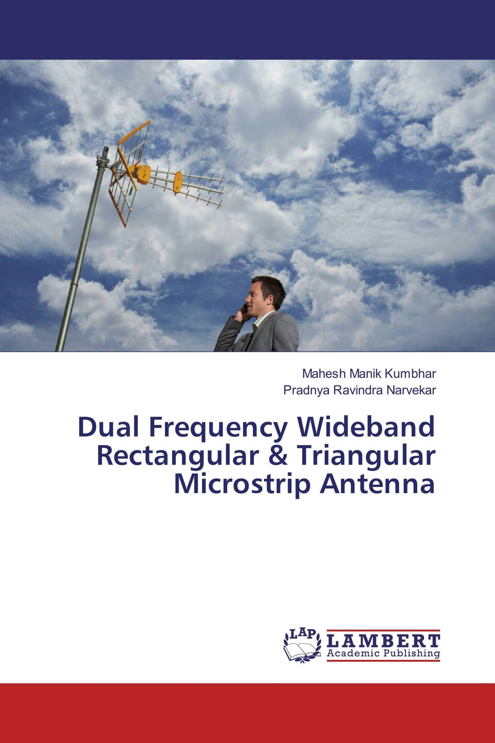 phd thesis on microstrip patch antenna Browsing phd theses by subject microstrip strip as a part of the micro strip patch antenna the first part of the thesis deals with the broadband.