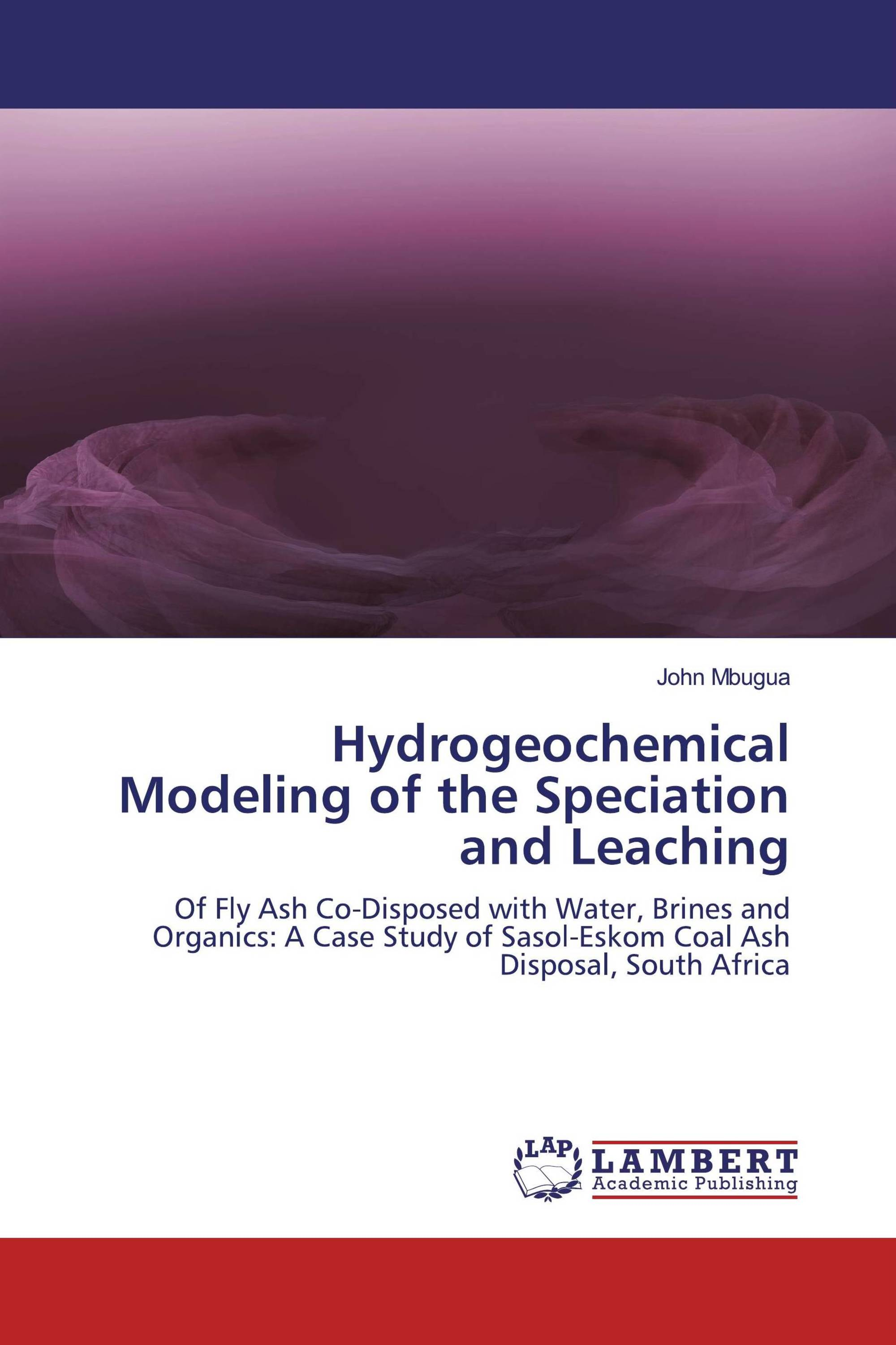 Hydrogeochemical Modeling of the Speciation and Leaching