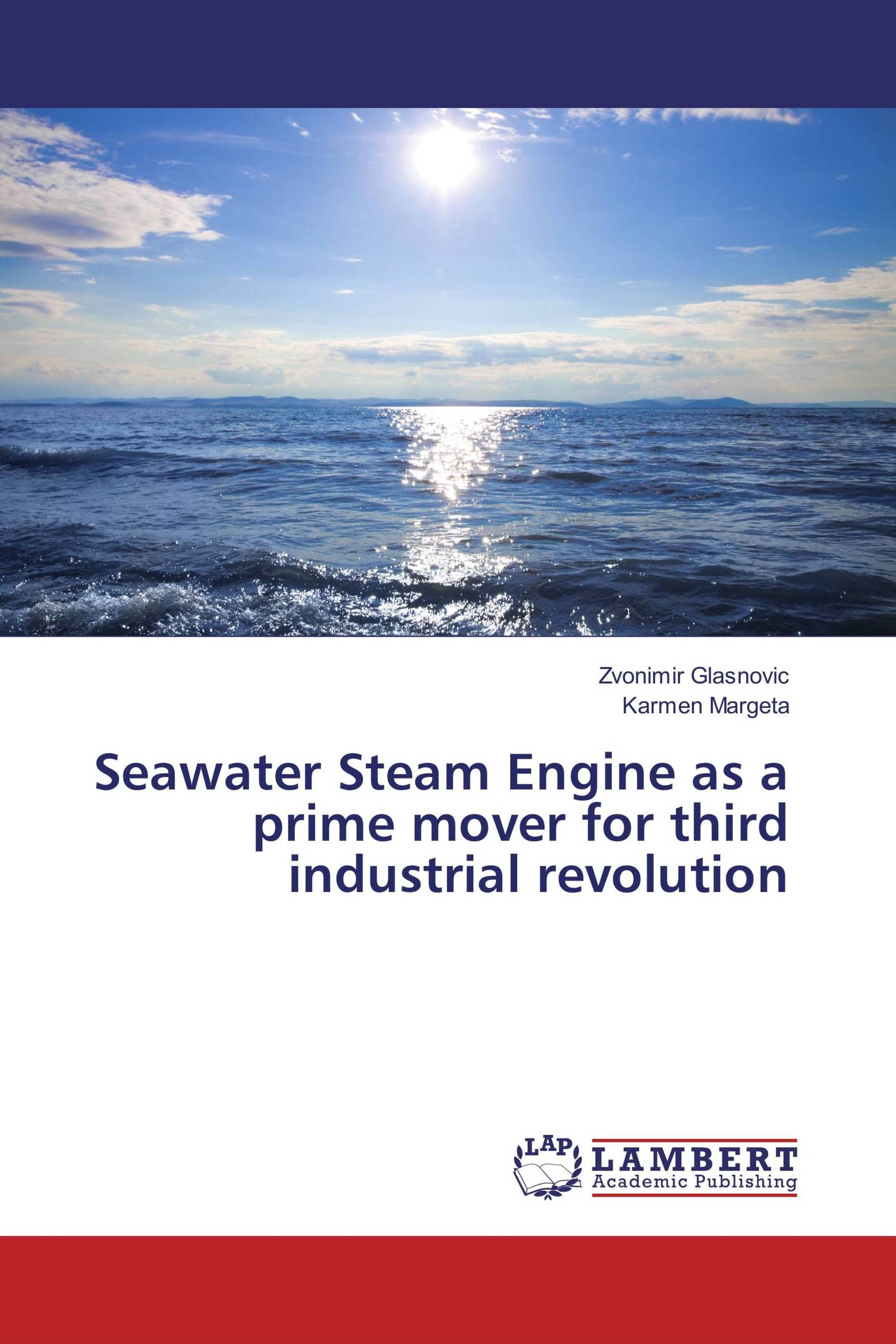 Seawater Steam Engine as a prime mover for third industrial revolution