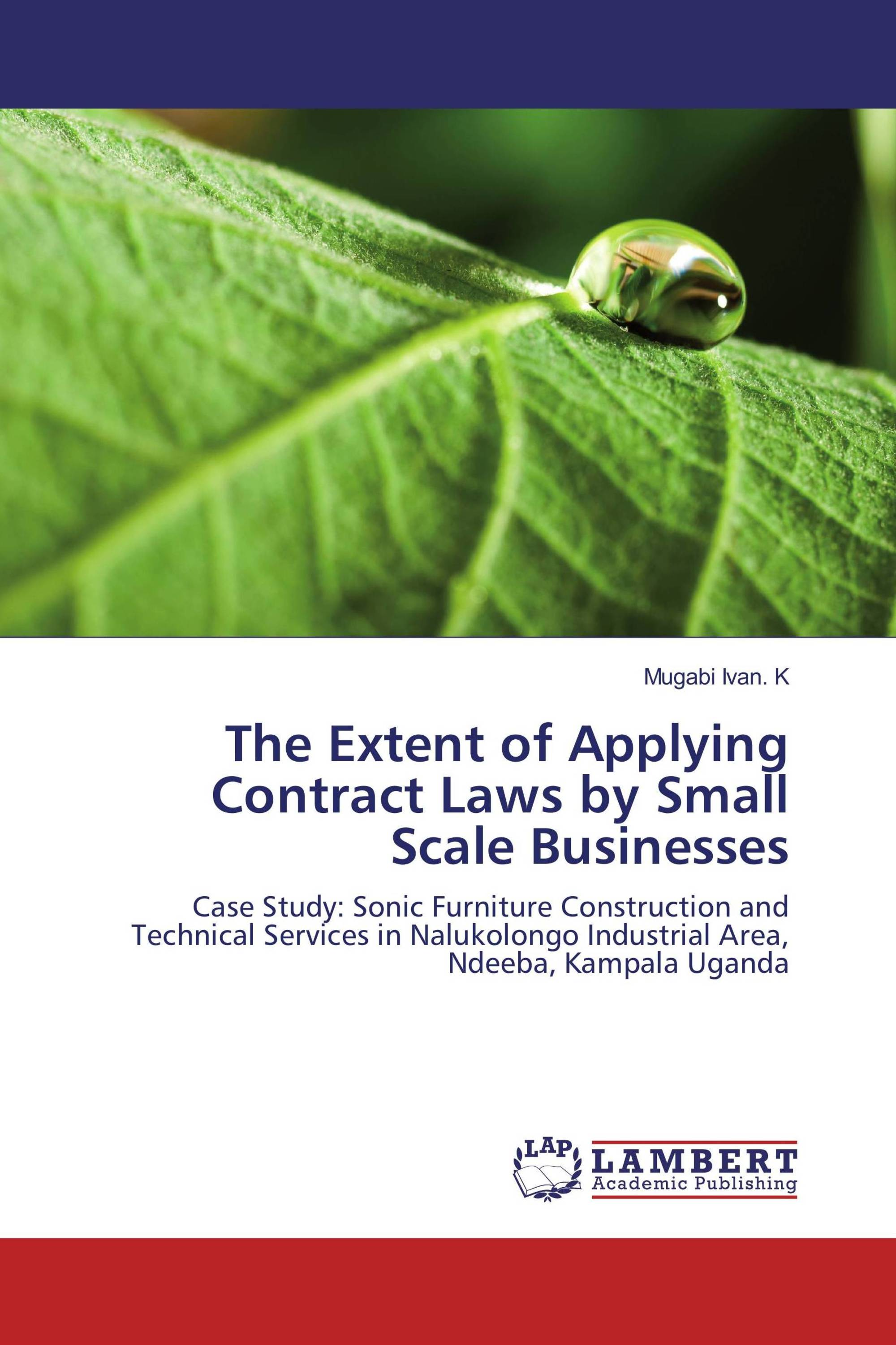 The Extent of Applying Contract Laws by Small Scale Businesses