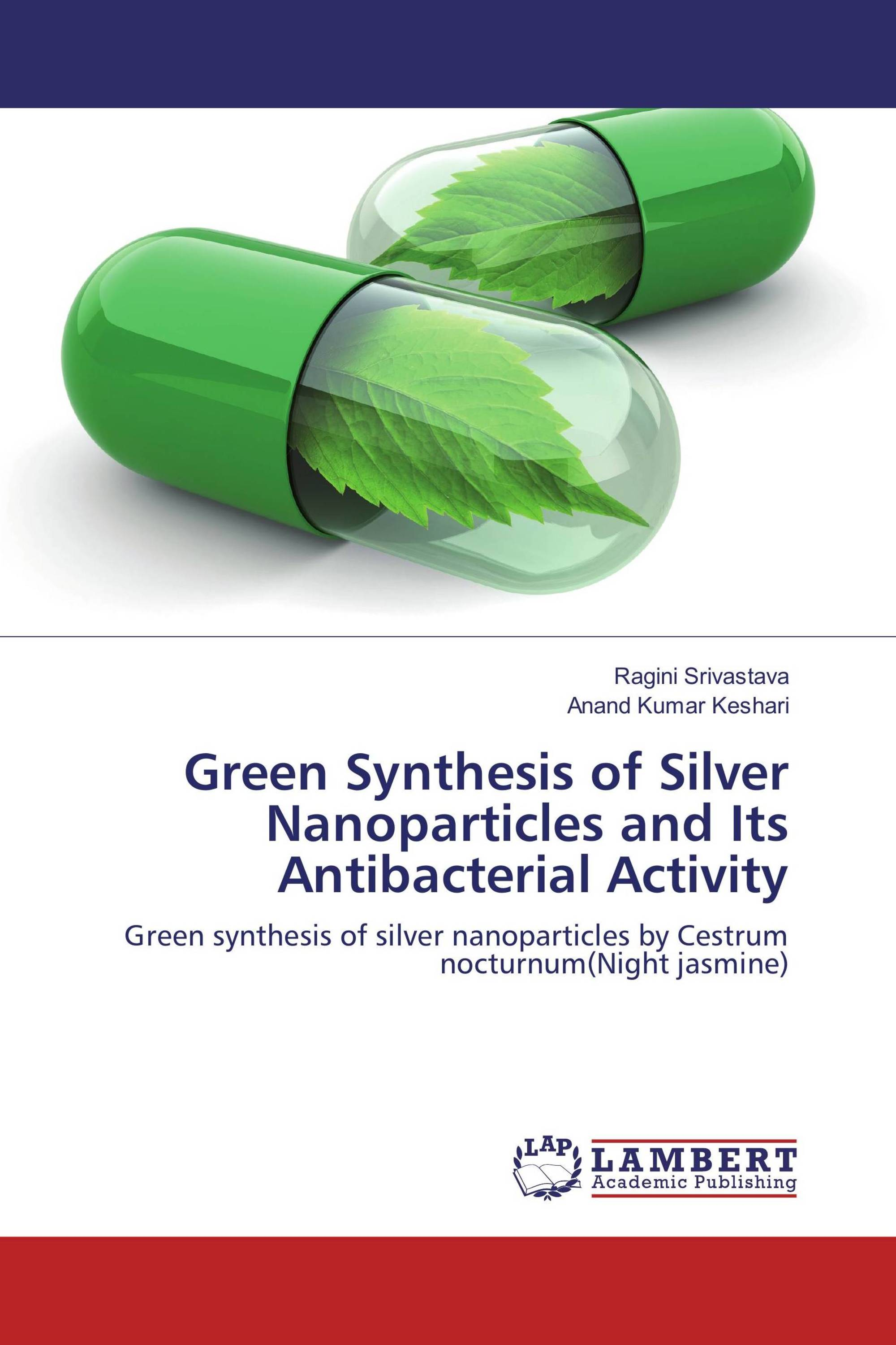 silver nanoparticle synthesis thesis Silver nanoparticles: synthesis, properties, toxicology, applications and perspectives quang huy tran 1,  coriandrum sativum mediated synthesis of silver nanoparticles and evaluation of their biological characteristics n senthilkumar et al 2018 materials research express 5 055032.