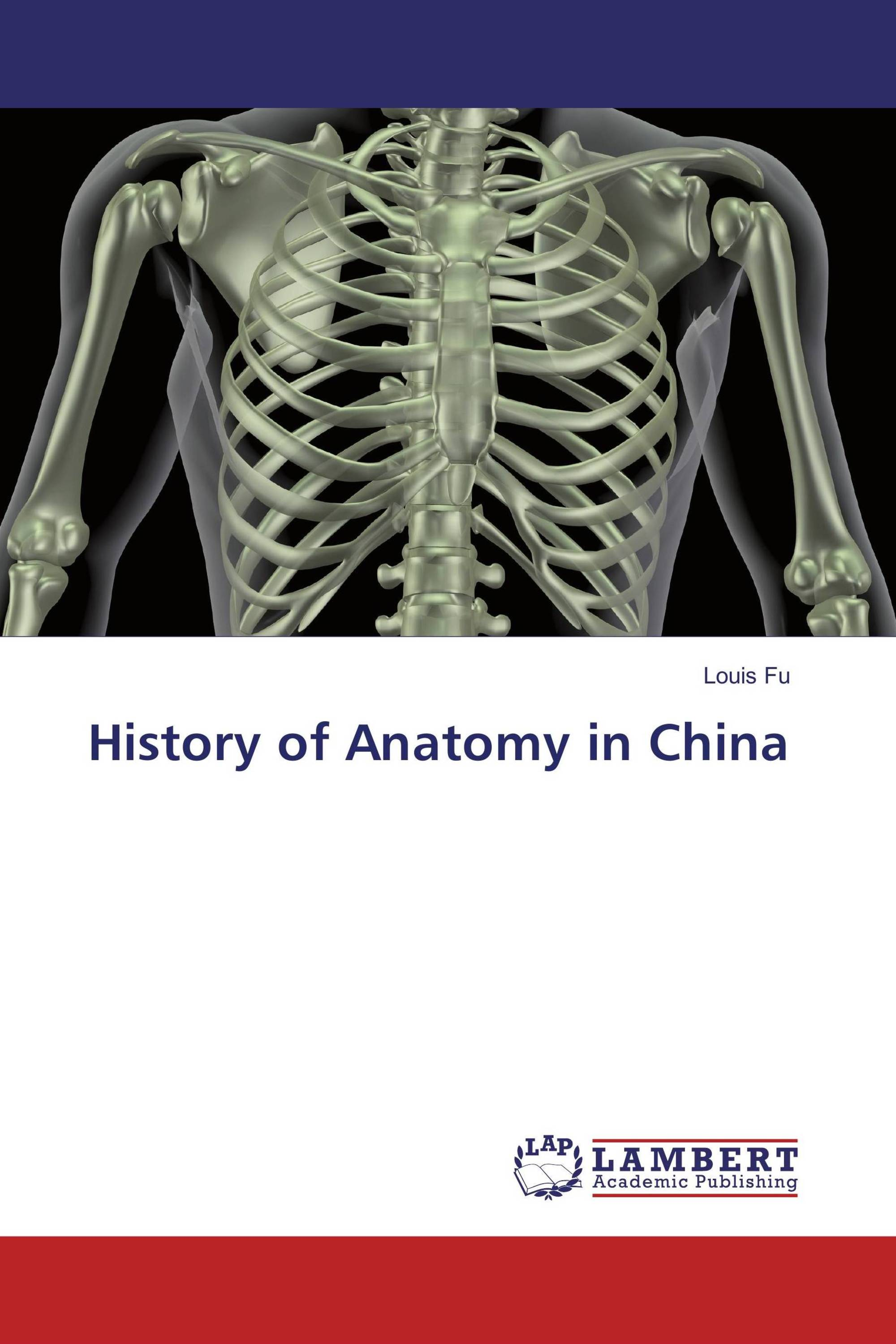 History of Anatomy in China / 978-3-330-06413-3 / 9783330064133 ...