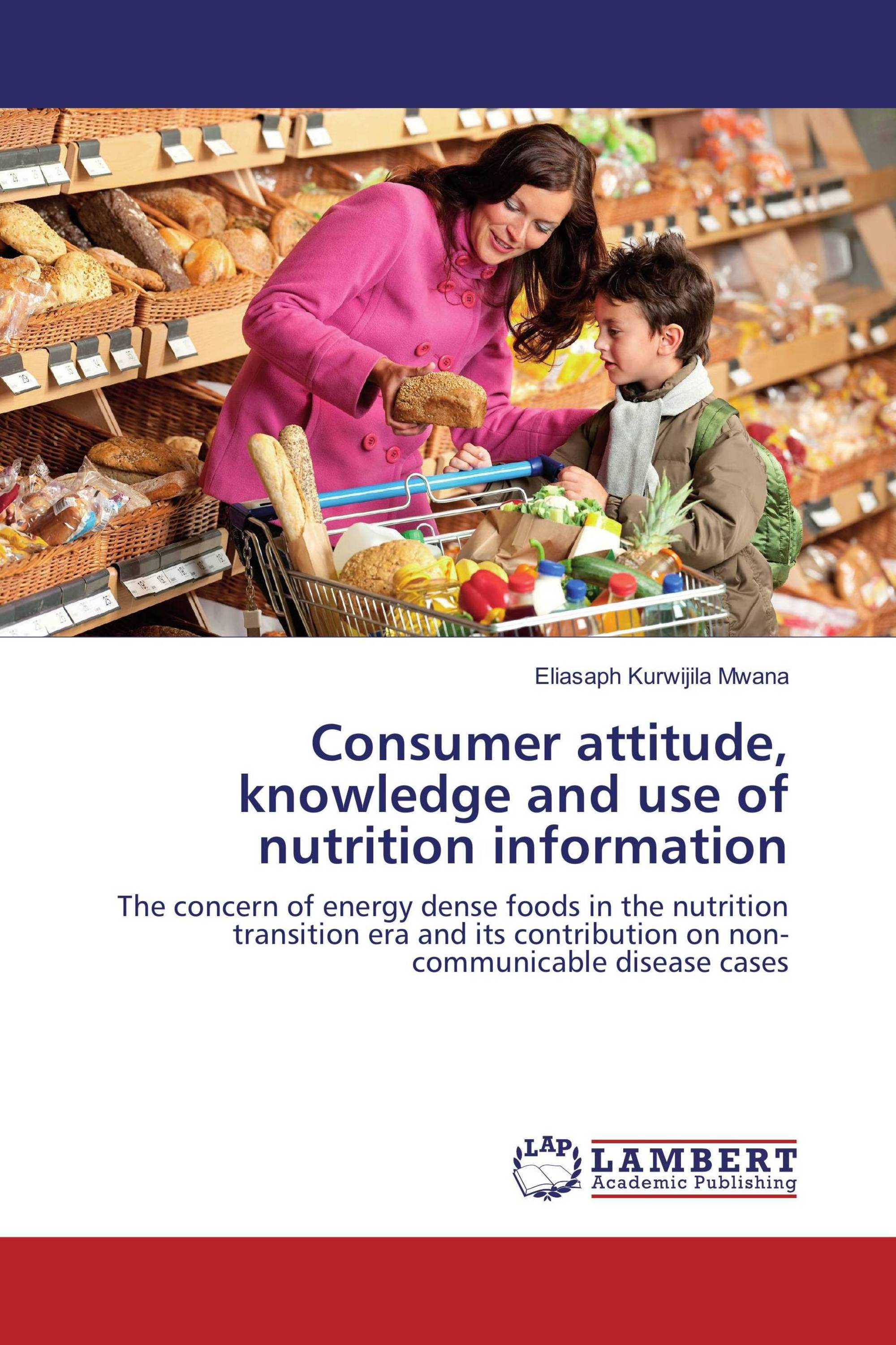 consumers knowledge and attitude towards nutrient 4/25 methods the food safety authority of ireland (fsai) commissioned ipsos mori to investigate consumers' understanding, knowledge and attitudes to food labelling.