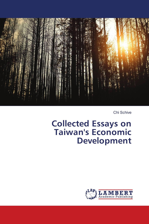 Seasons Essay Collected Essays On Taiwans Economic Development Argumentative Essay Abortion also Essays On Nature Conservation Collected Essays On Taiwans Economic Development    Career Plan Essay