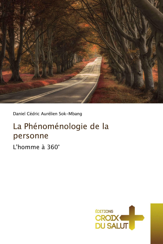 La Phénoménologie de la personne