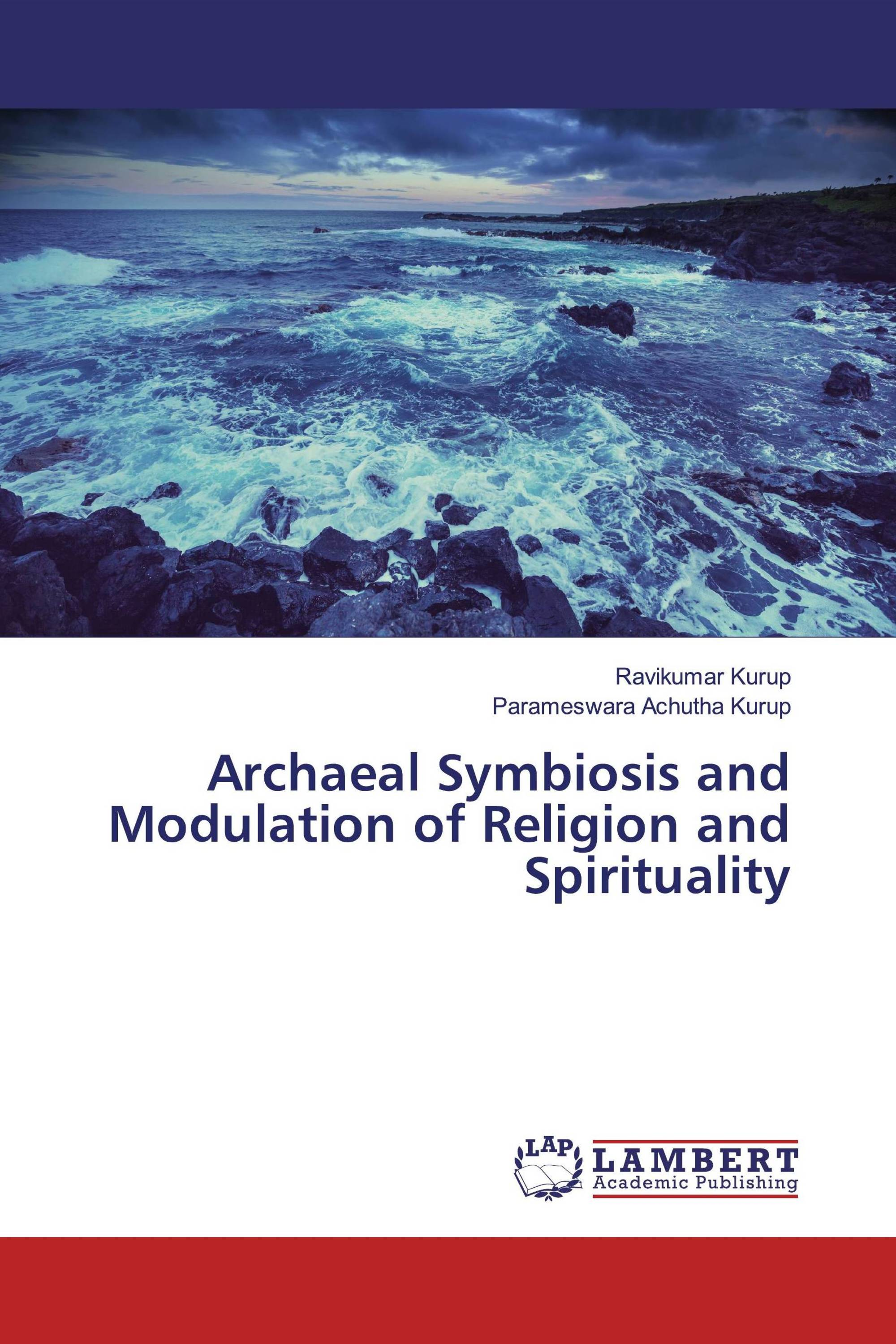 Archaeal Symbiosis and Modulation of Religion and Spirituality