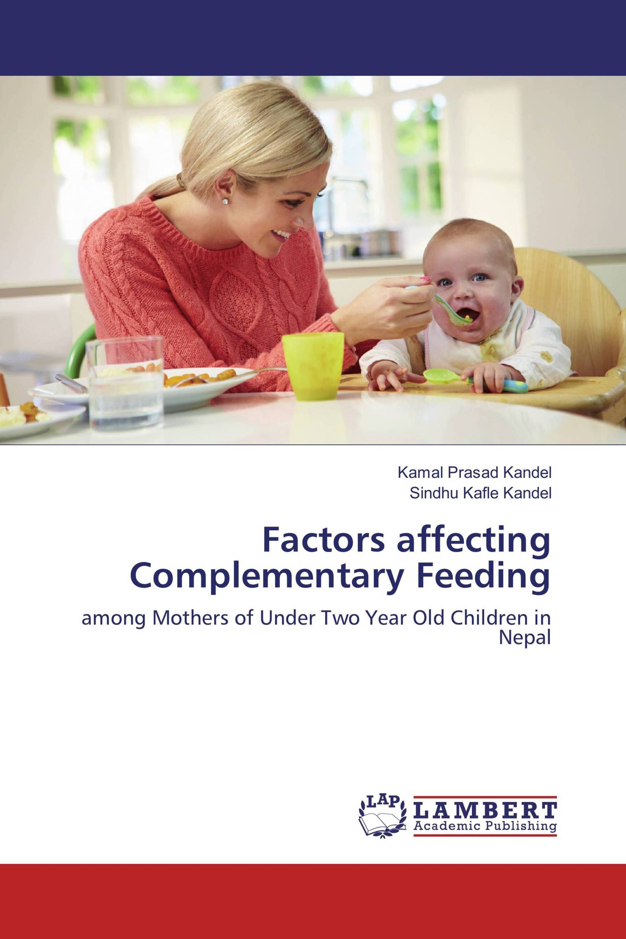complementary feeding Counseling guide infant – complementary feeding health outcome: achieves optimal growth and development in a nurturing environment and develops a.