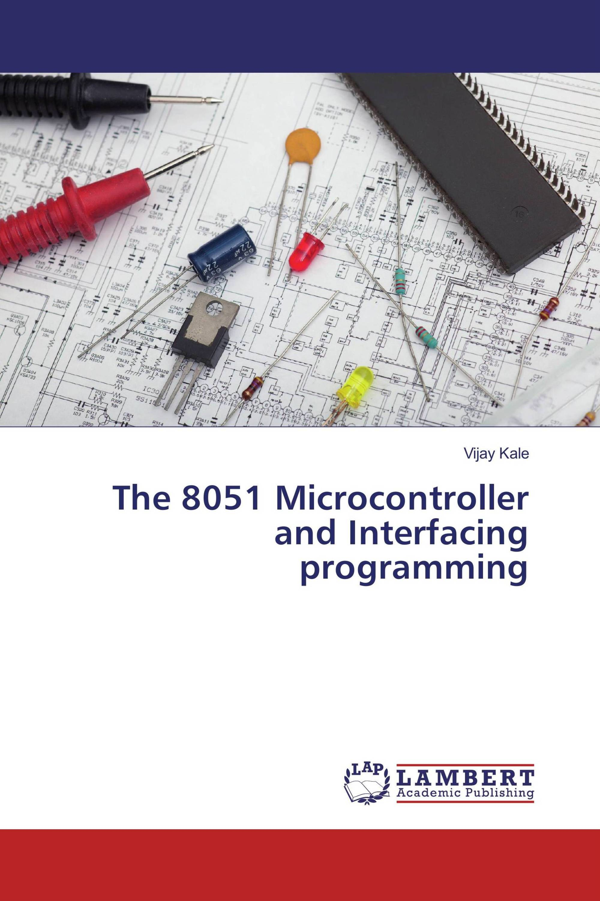 The 8051 Microcontroller And Interfacing Programming 978 3 330 Diagram Its Time To Publish Your Thesis