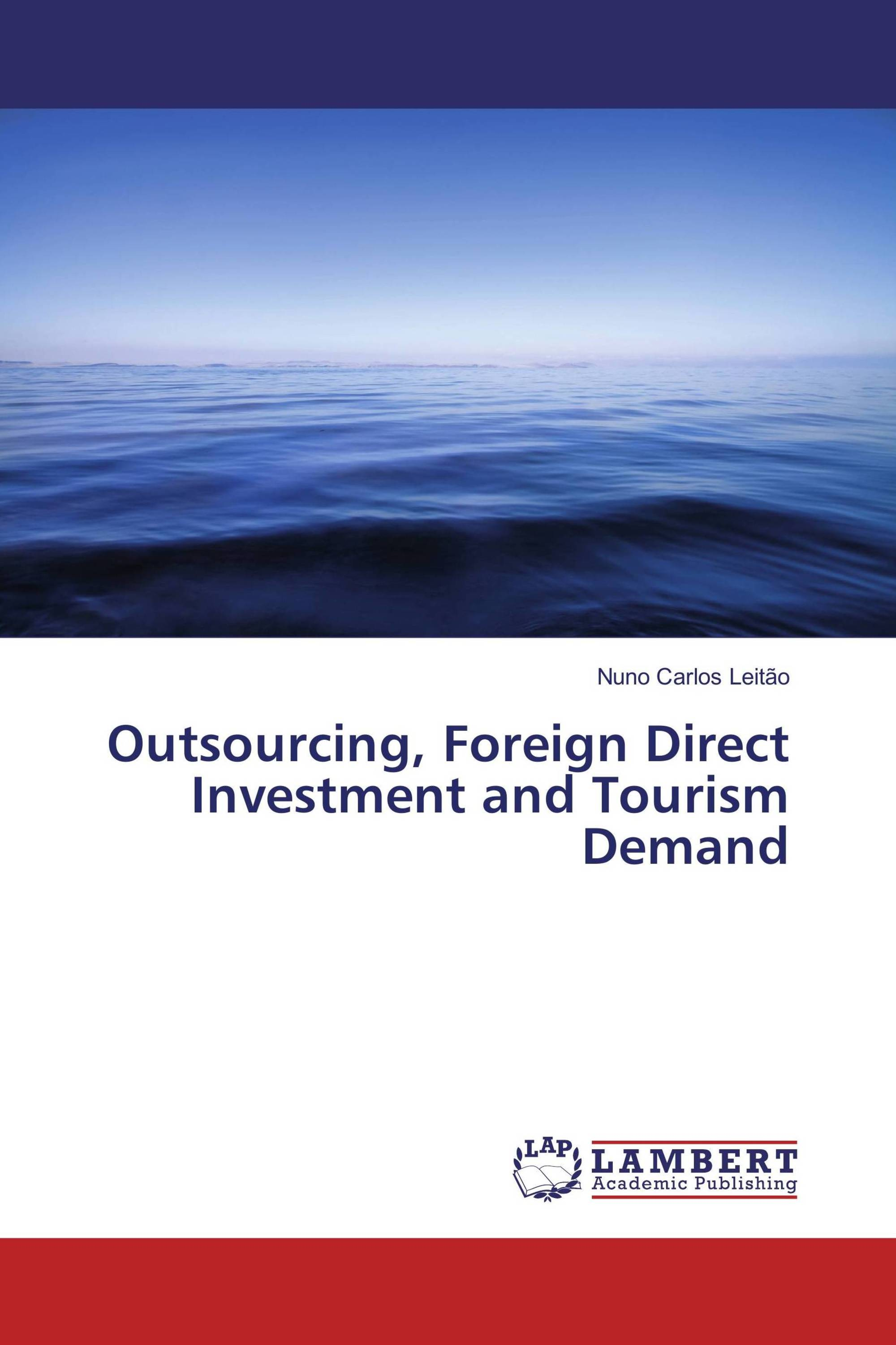fdi and outsourcing Outsourcing vs foreign direct investment (fdi) given that outsourcing is a viable alternative to foreign direct investment (fdi), what issues should be considered before a firm decides between the two.