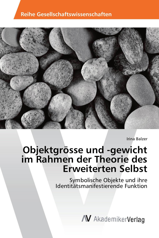 Objektgrösse und -gewicht im Rahmen der Theorie des Erweiterten ...
