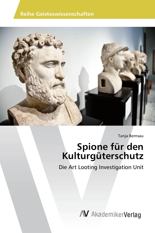 Spione für den Kulturgüterschutz