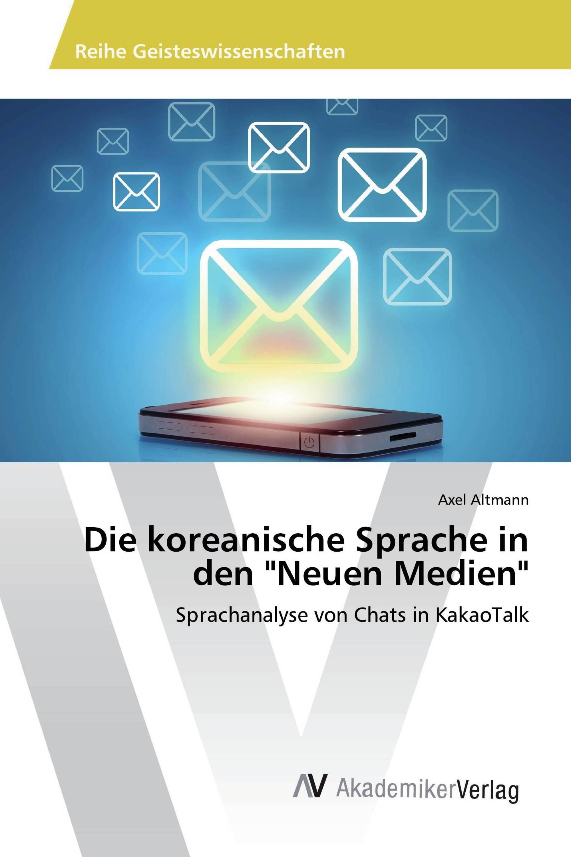 Die Koreanische Sprache In Den Neuen Medien 978 3 330 52029 5