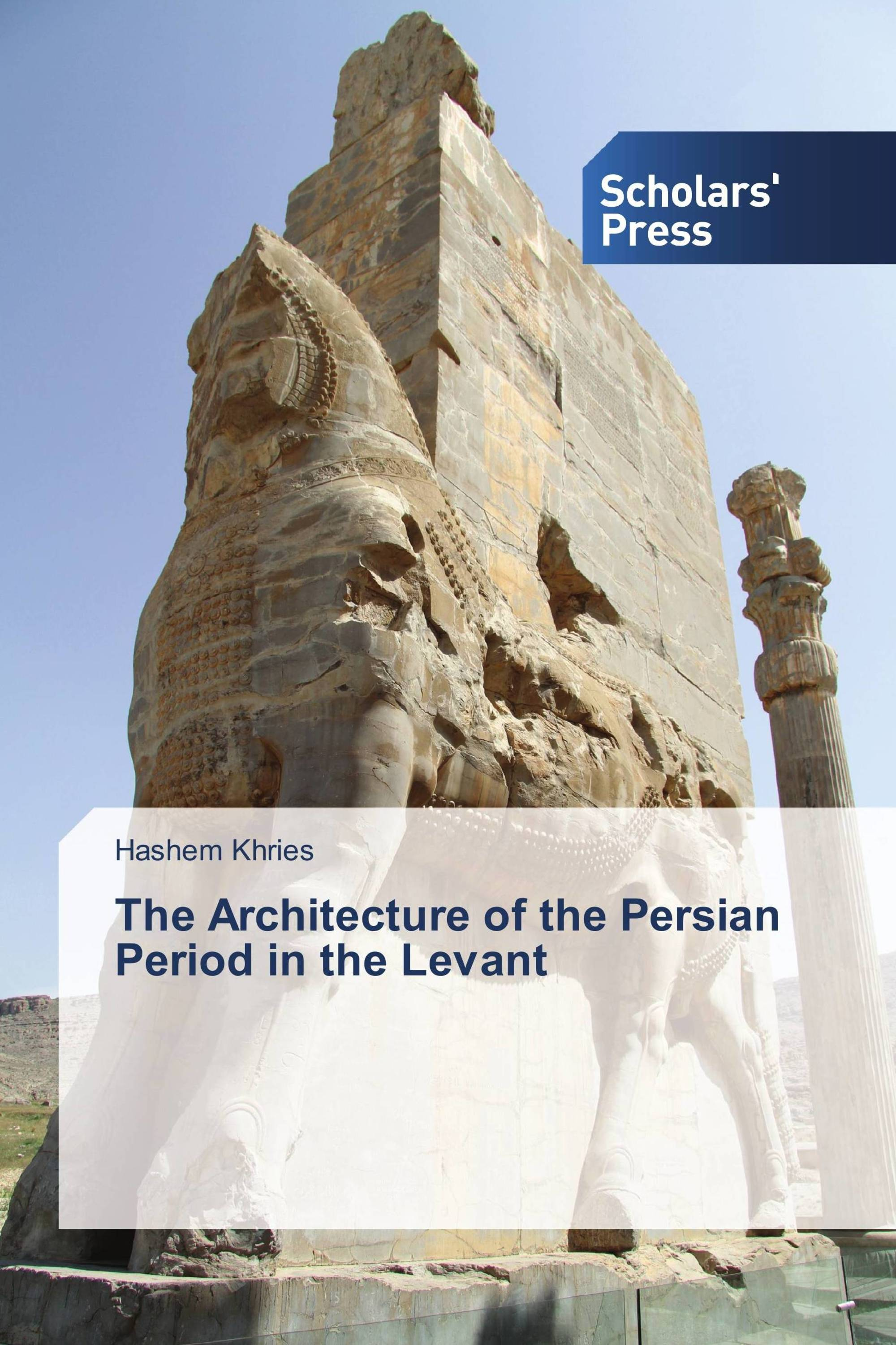 The Architecture of the Persian Period in the Levant