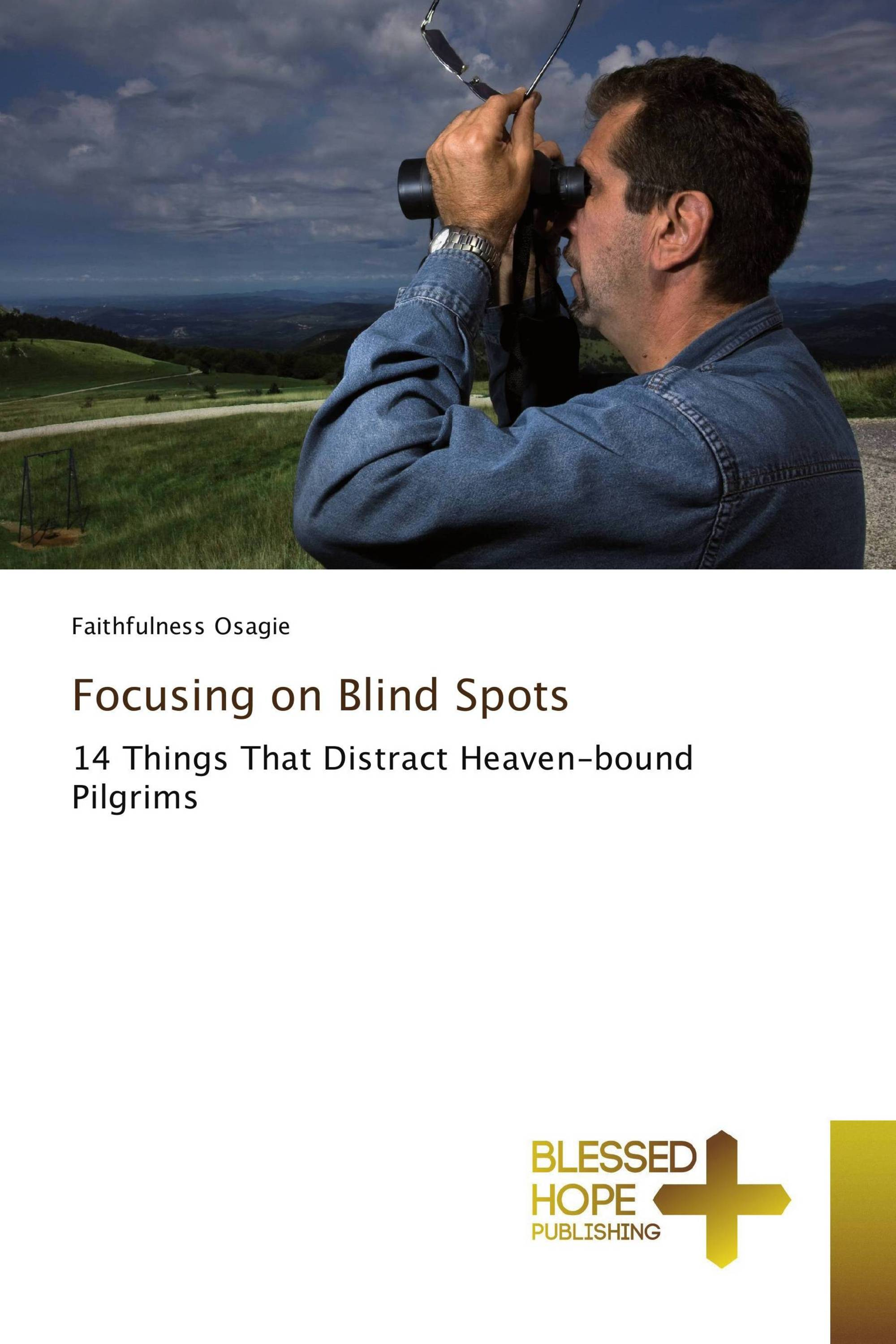 Focusing on Blind Spots