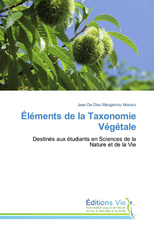 Éléments de la Taxonomie Végétale