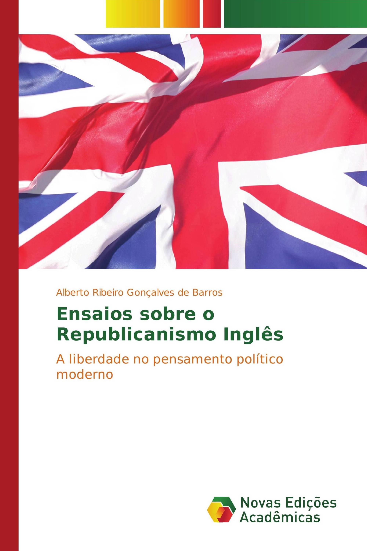 Ensaios sobre o Republicanismo Inglês