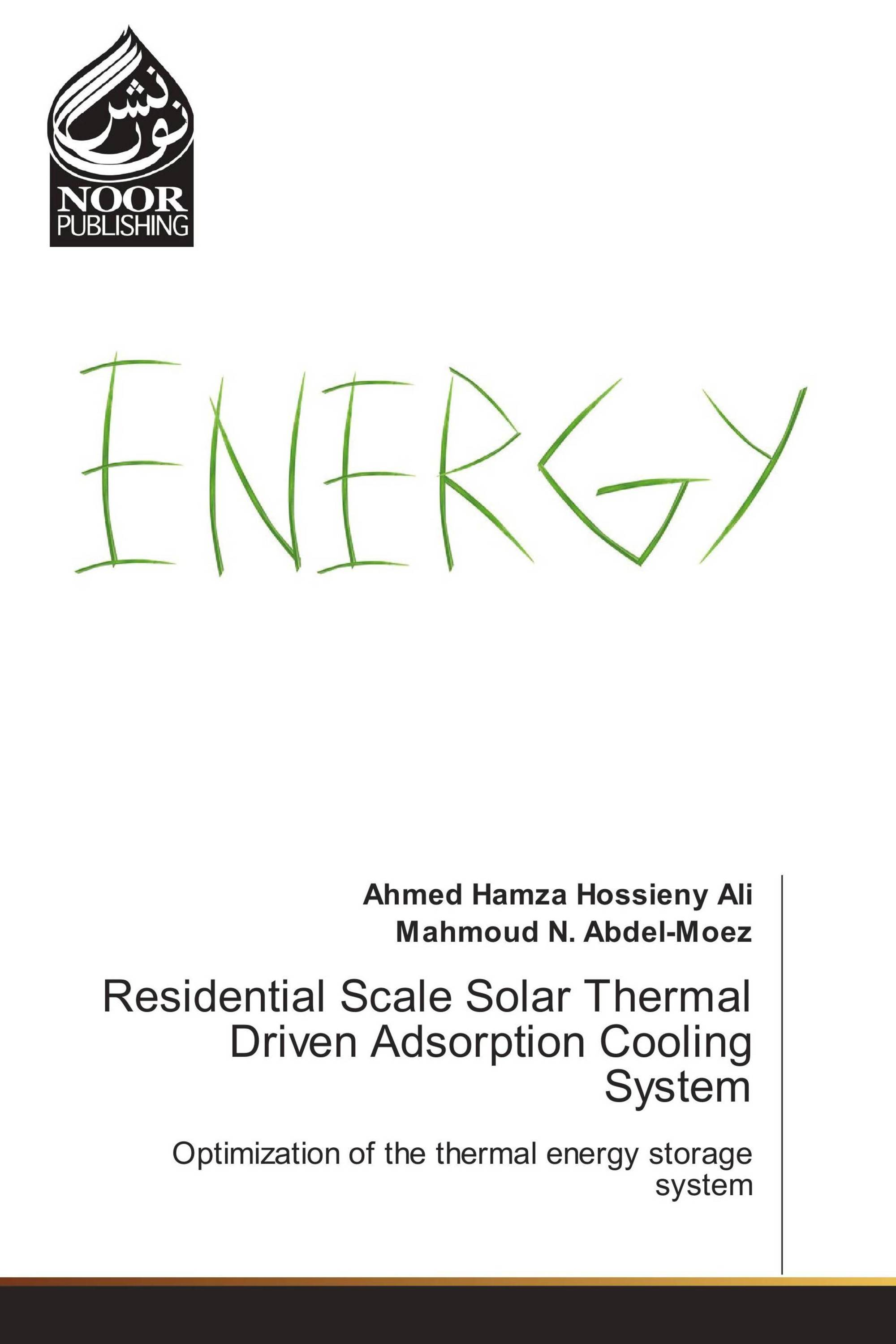 Residential Scale Solar Thermal Driven Adsorption Cooling System