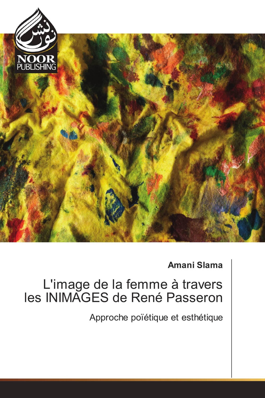 L'image de la femme à travers les INIMAGES de René Passeron