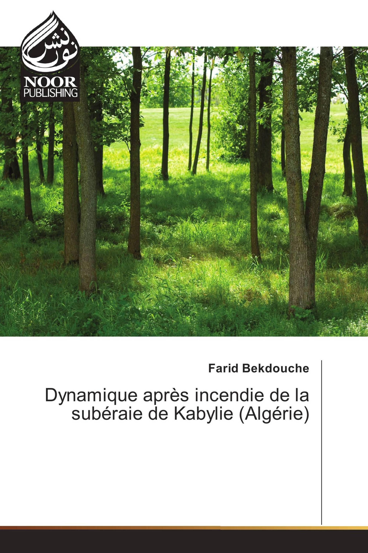 Dynamique après incendie de la subéraie de Kabylie (Algérie)