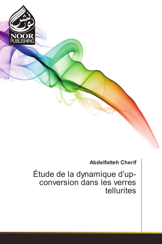 Étude de la dynamique d'up-conversion dans les verres tellurites