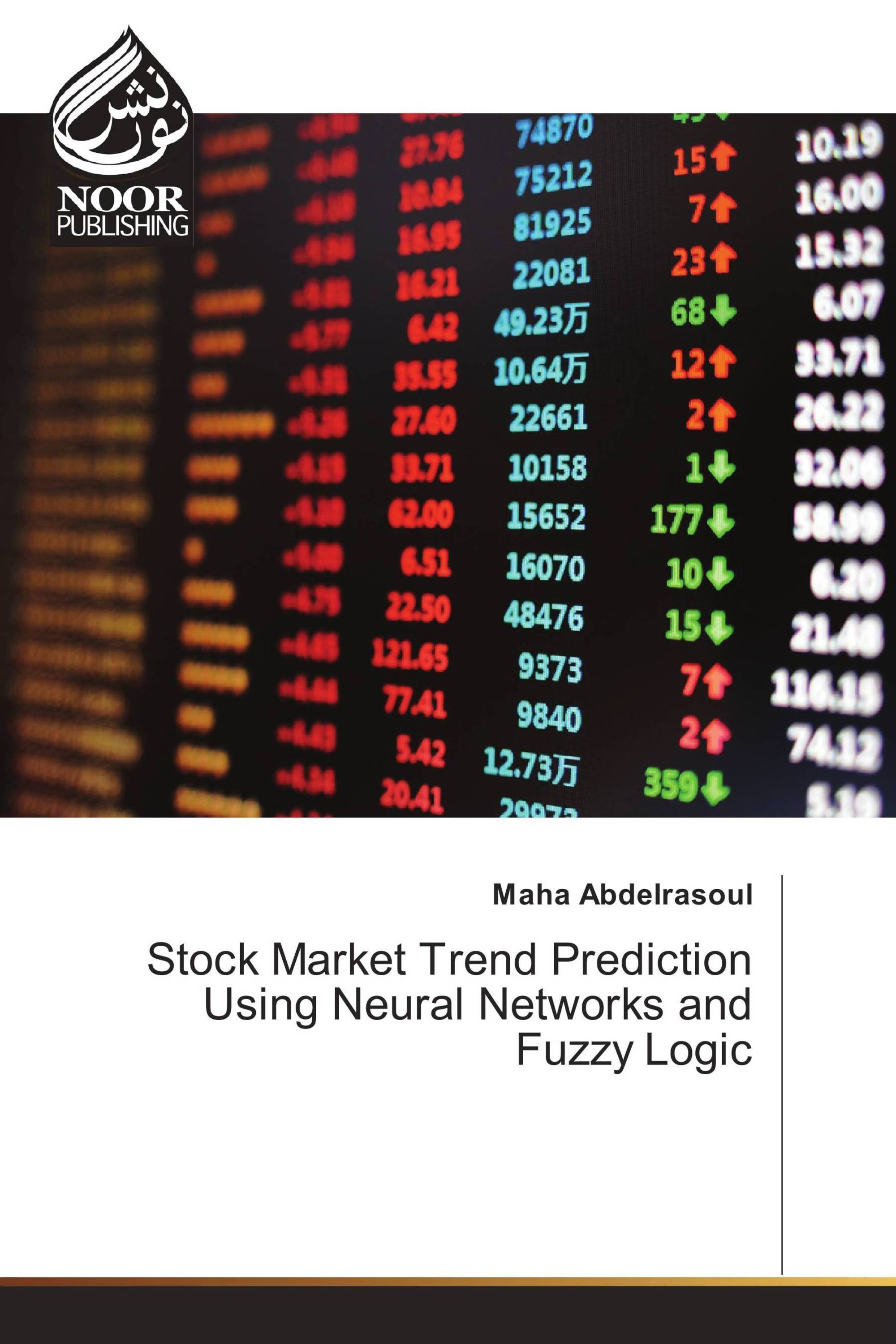 Stock Market Trend Prediction Using Neural Networks and Fuzzy Logic