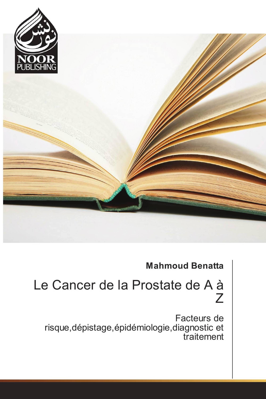 Le Cancer de la Prostate de A à Z