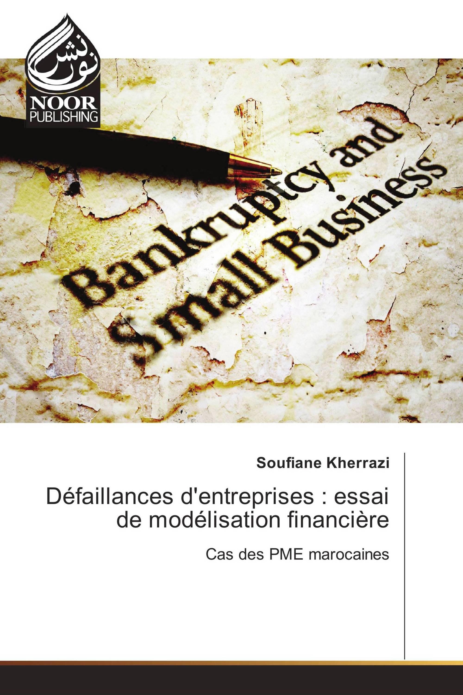 Défaillances d'entreprises : essai de modélisation financière