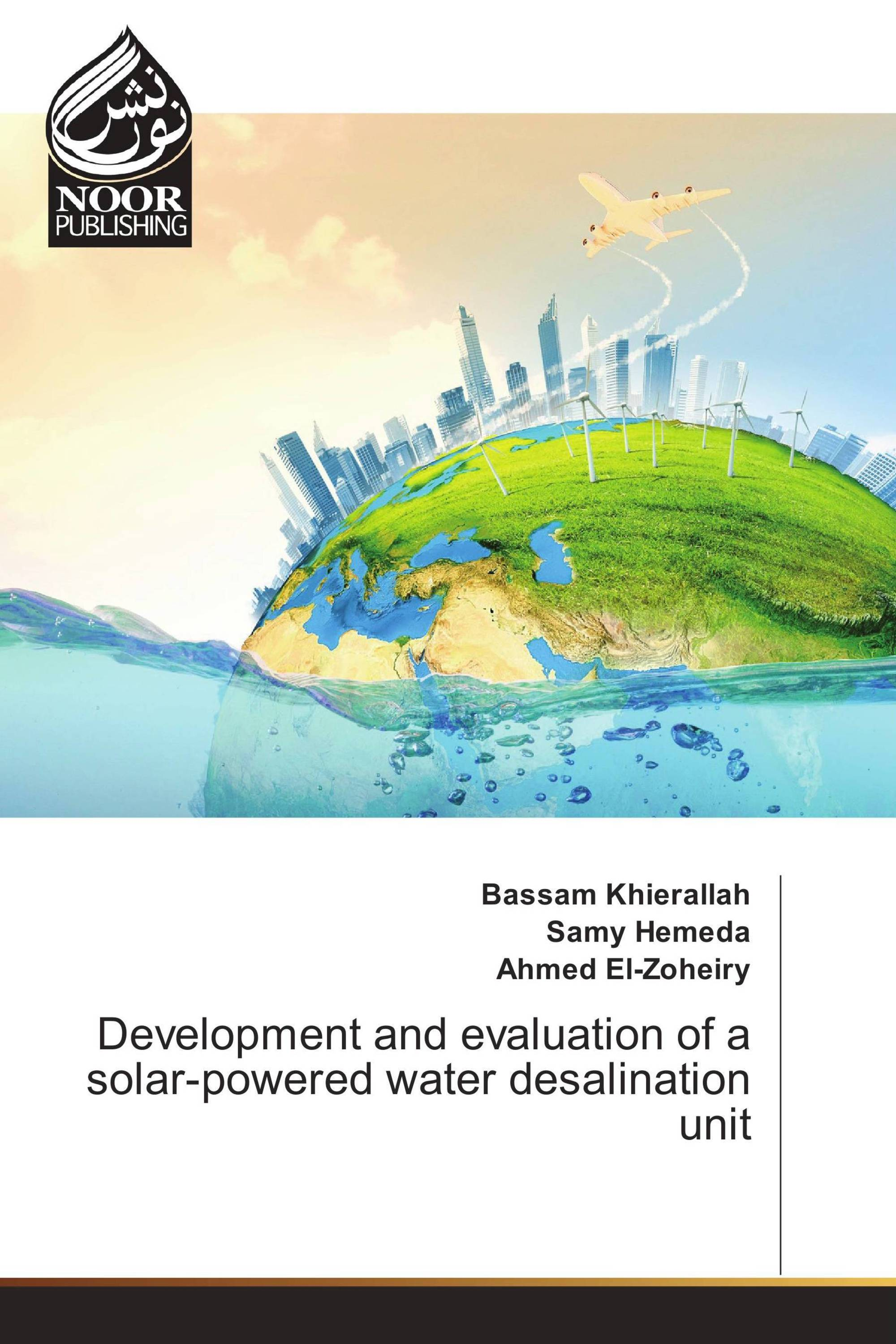 Development and evaluation of a solar powered water desalination