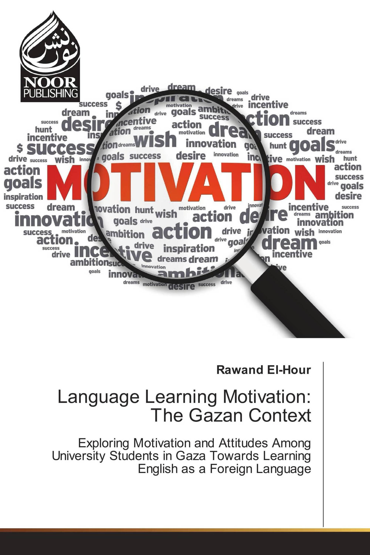 Language Learning Motivation: The Gazan Context