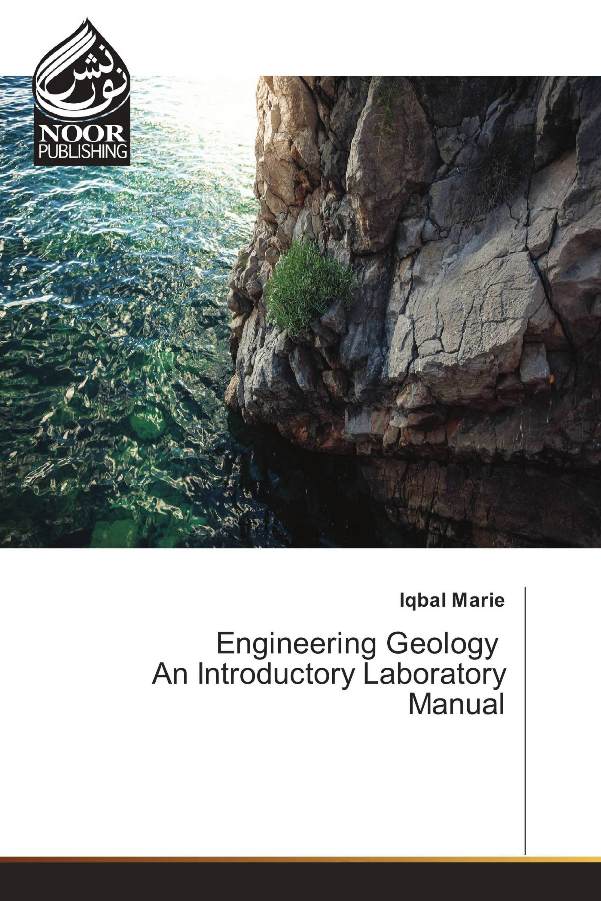 Engineering Geology An Introductory Laboratory Manual