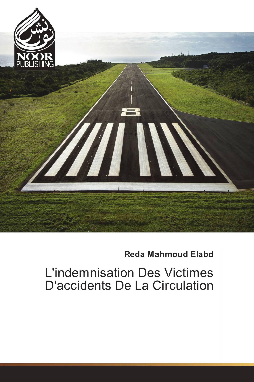 L'indemnisation Des Victimes D'accidents De La Circulation
