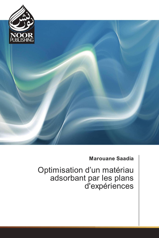 Optimisation d'un matériau adsorbant par les plans d'expériences