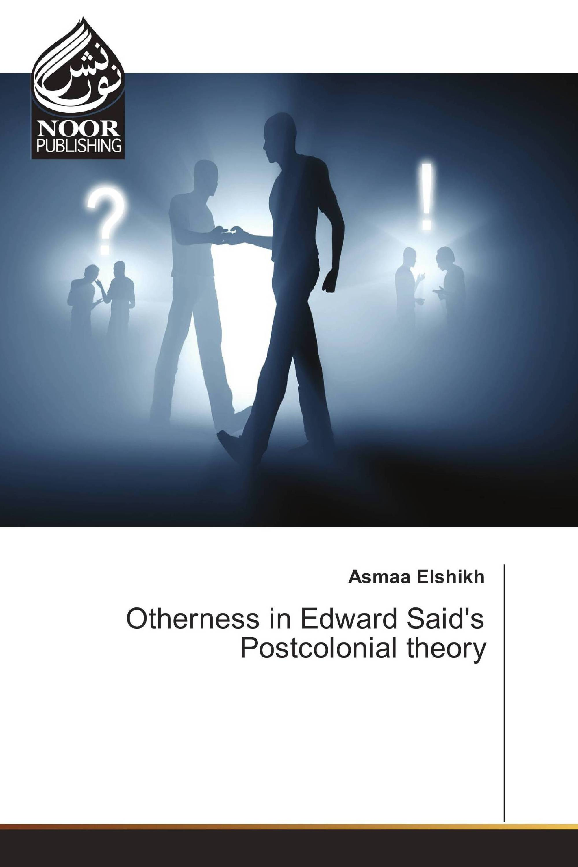 Otherness in Edward Said's Postcolonial theory / 978-3-330