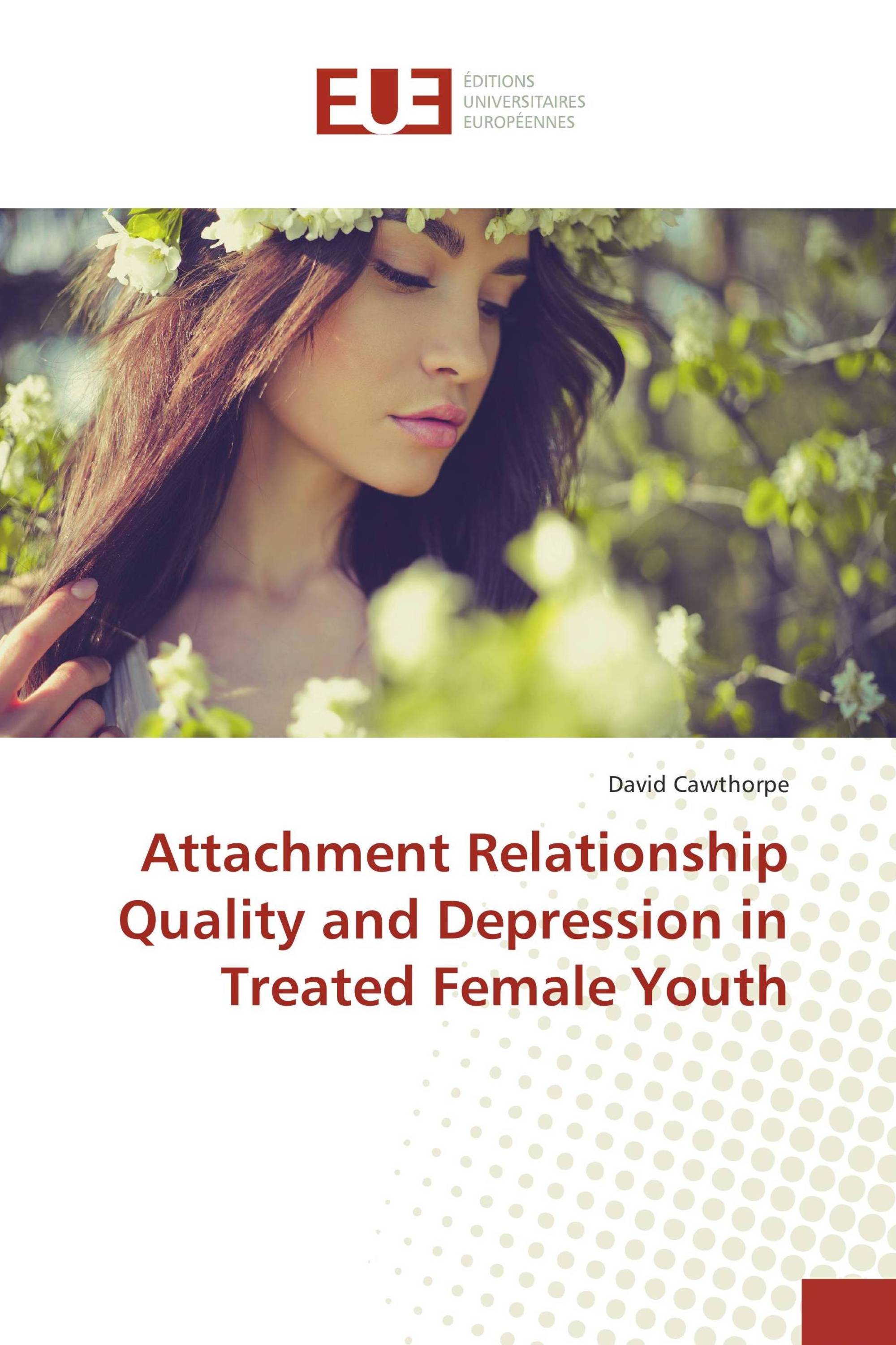Attachment Relationship Quality and Depression in Treated Female Youth