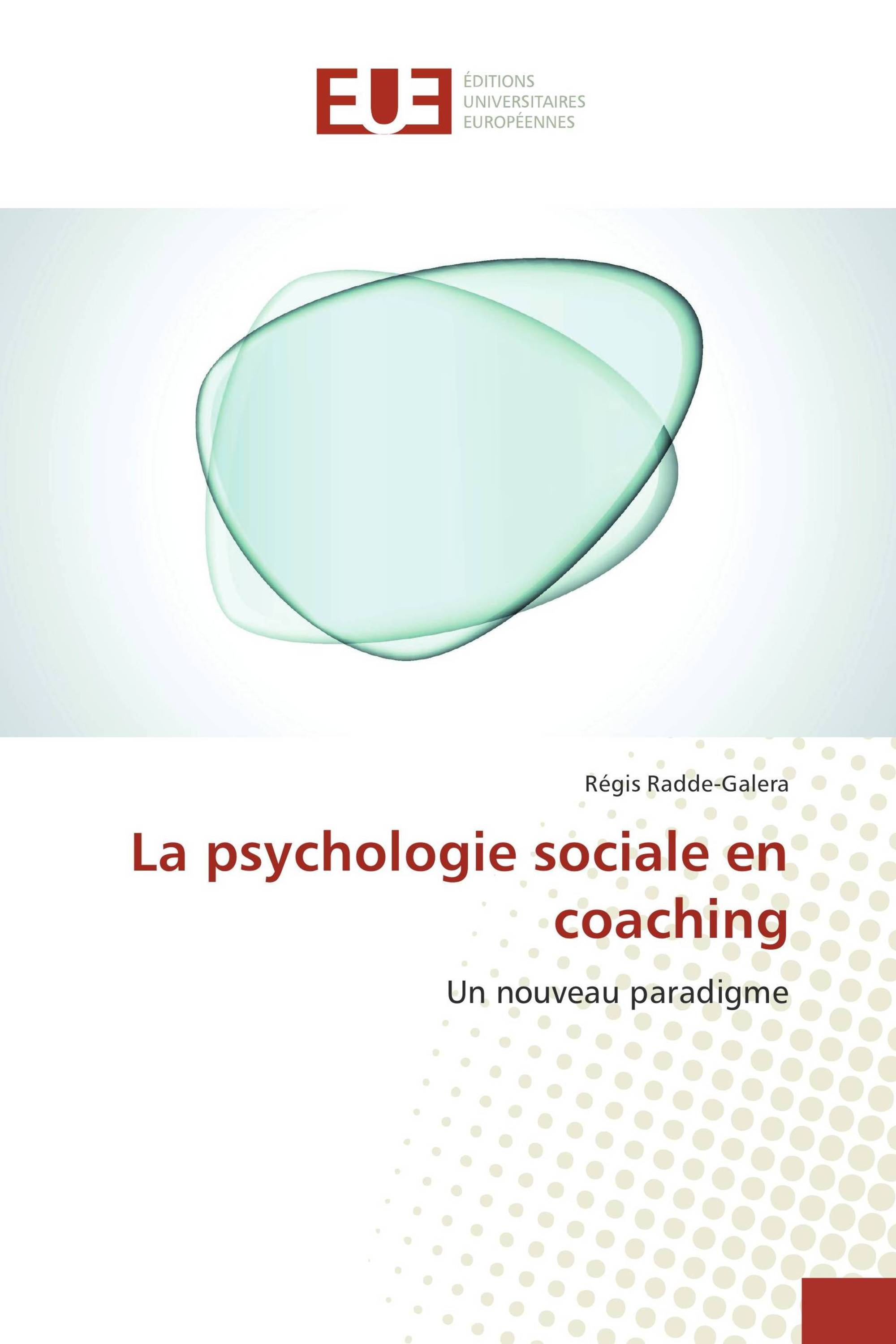 La psychologie sociale en coaching