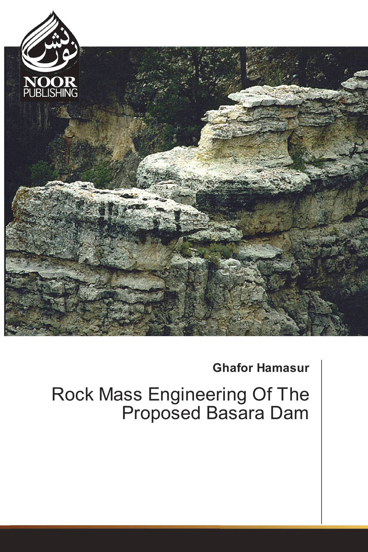 Rock Mass Engineering Of The Proposed Basara Dam