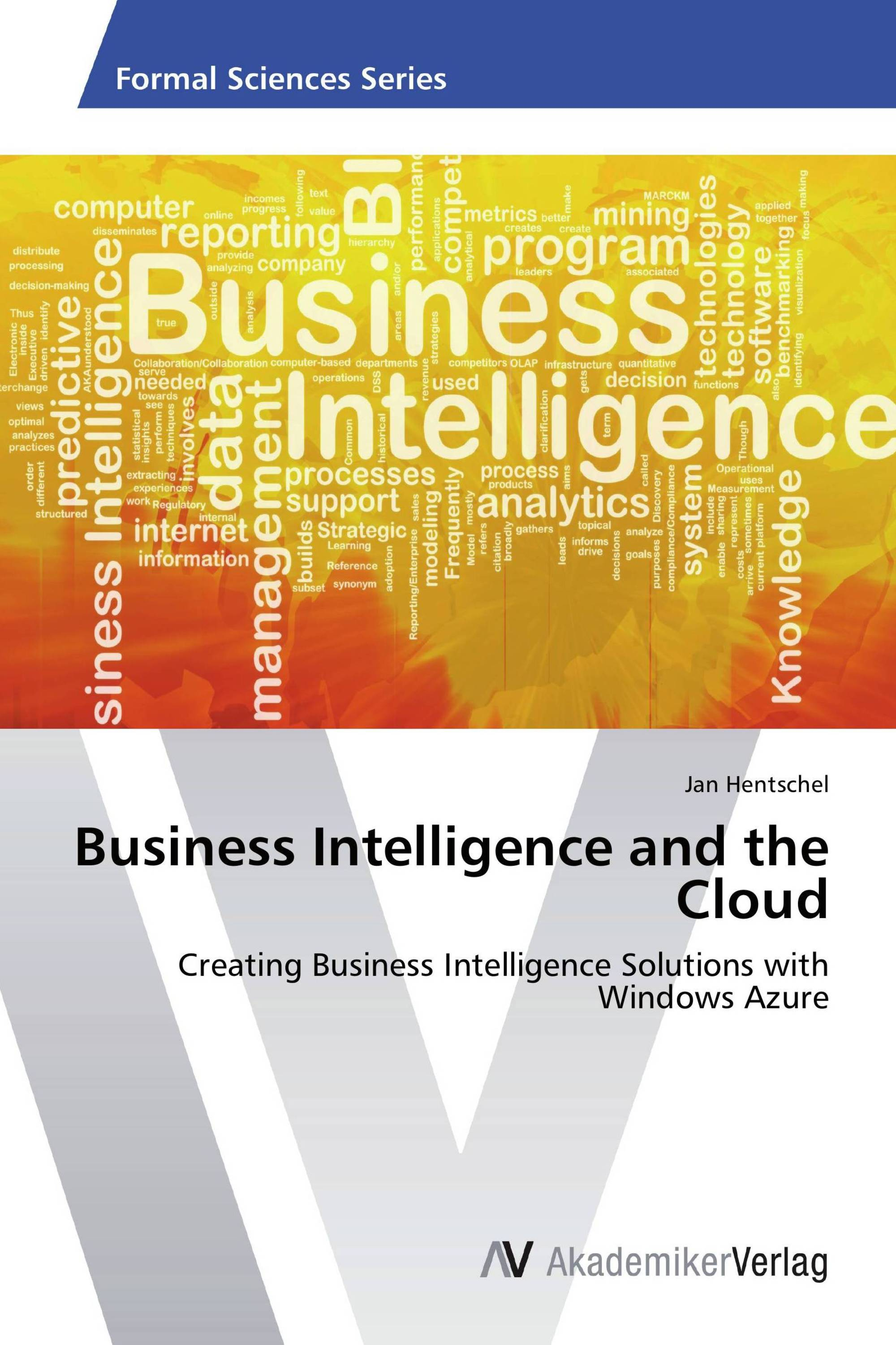 Business Intelligence And The Cloud  9783639421323. Personal Estate Planning How To Business Loan. Best Customer Service Companies. Leadership Coaching Training. Computer Security Threats How To Recover Data. San Francisco Divorce Lawyers. Filing Bankruptcy Florida Herman Miller Used. Business List For Sale Usa Distance Education. Cvs Compare Medicare Plans Utah Car Donation