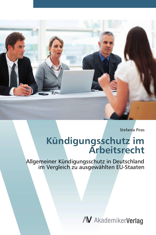 Kündigungsschutz Im Arbeitsrecht 978 3 639 44922 8 9783639449228