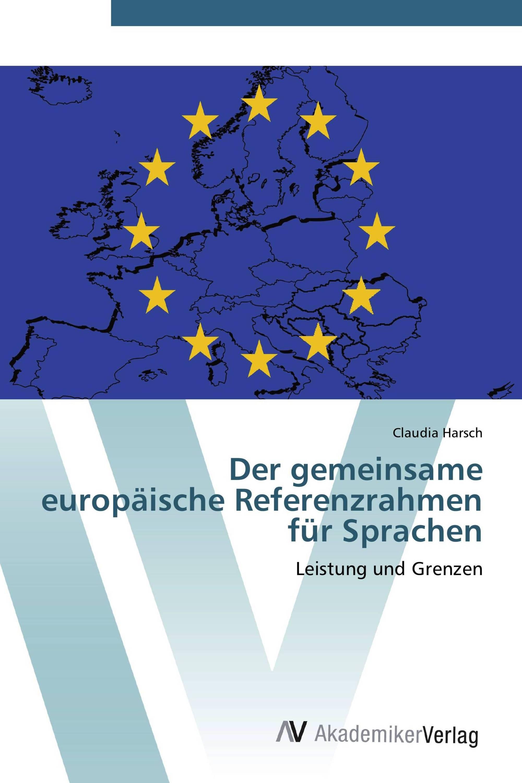 Der gemeinsame europäische Referenzrahmen für Sprachen / 978-3-639 ...