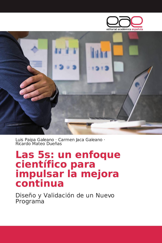 Las 5s: un enfoque científico para impulsar la mejora continua
