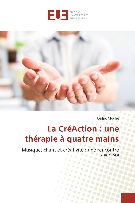 La CréAction : une thérapie à quatre mains