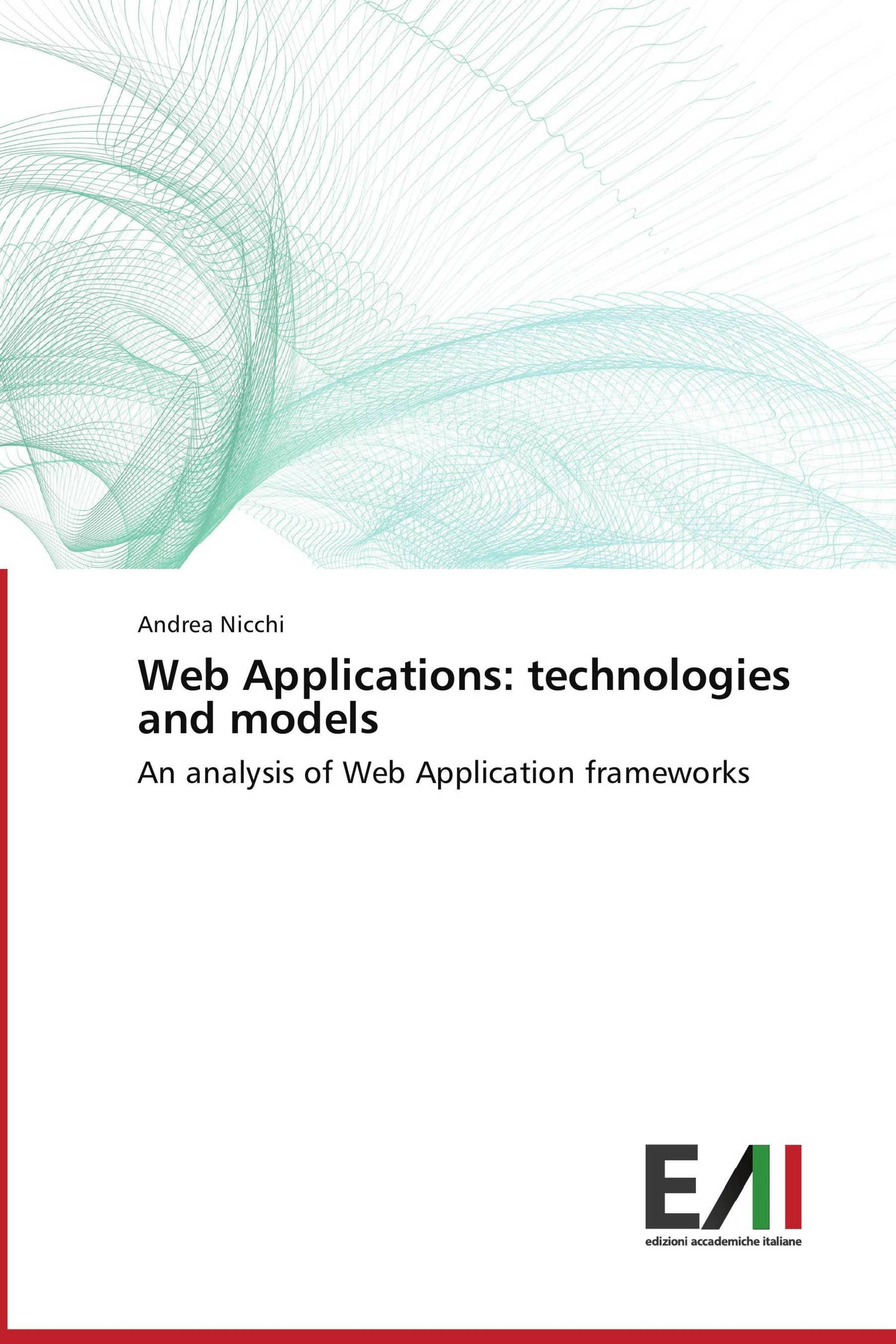 Web Applications: technologies and models