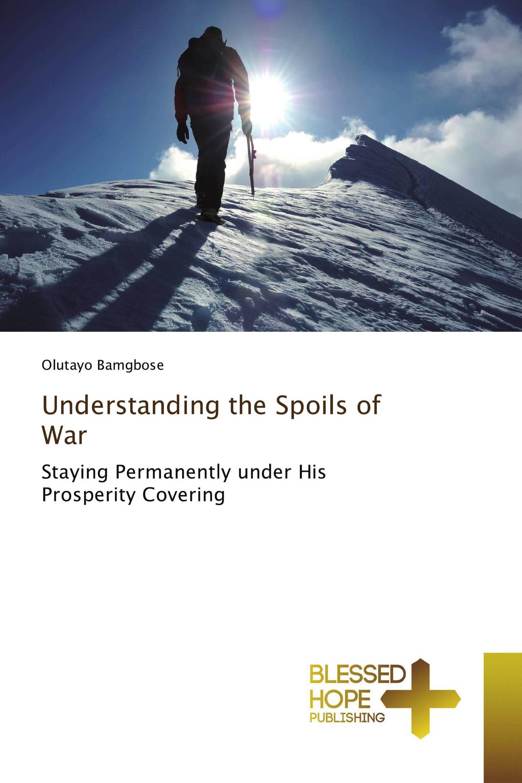 Understanding the Spoils of War