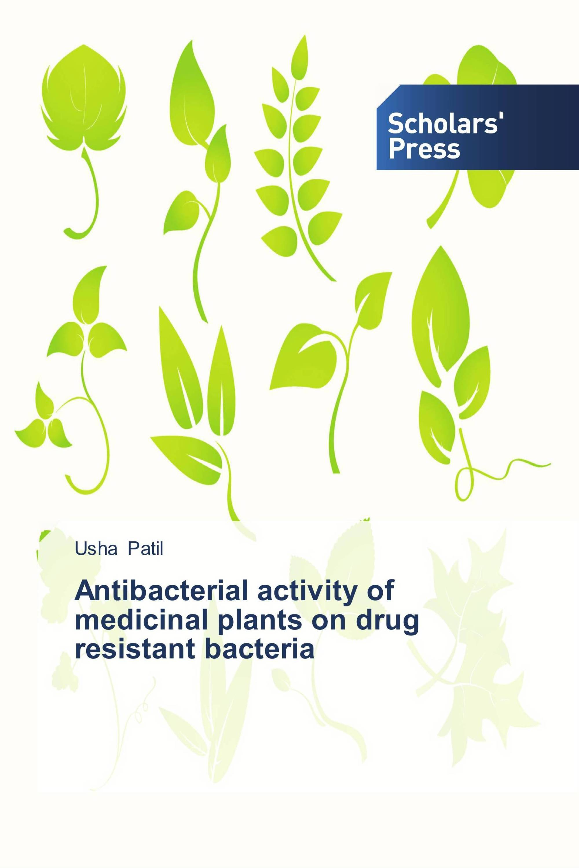 thesis - antibacterial activity of medicinal plants Antibacterial activity of medicinal plants against pathogens causing complicated urinary tract infections antibacterial activity of medicinal plants against.