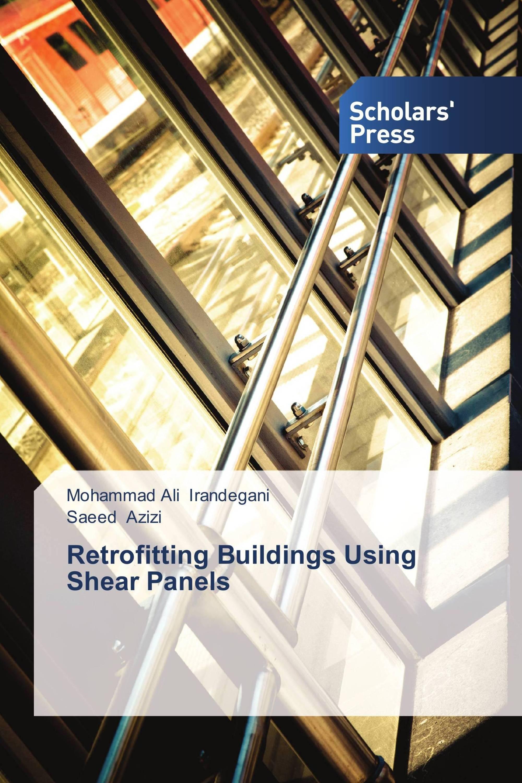 Retrofitting Buildings Using Shear Panels