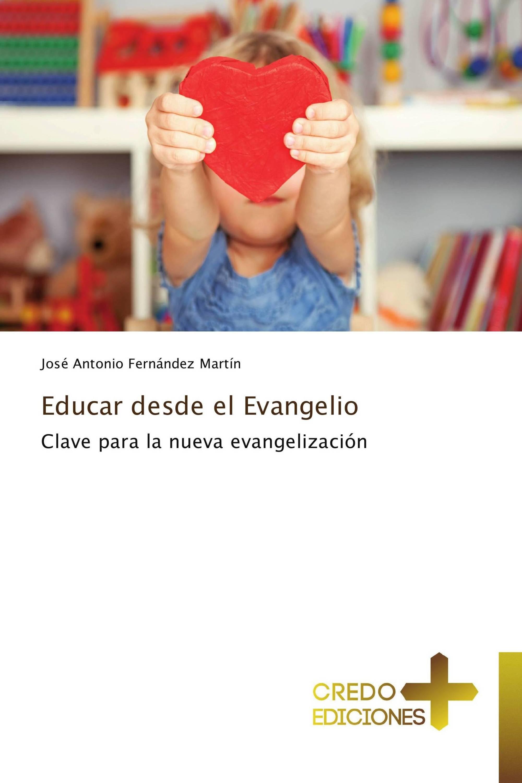 Educar desde el Evangelio
