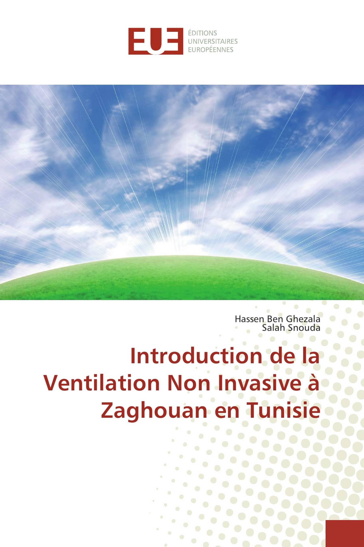 Introduction de la Ventilation Non Invasive à Zaghouan en Tunisie